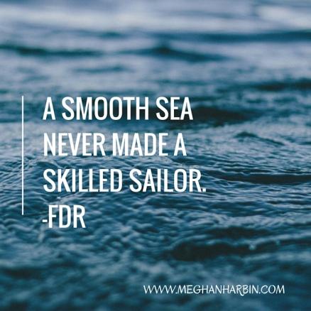 a smooth sea..