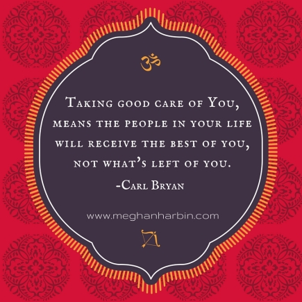 Taking good care of you quote for self care