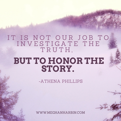 honor the story