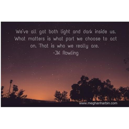 We've all got both light and dark
